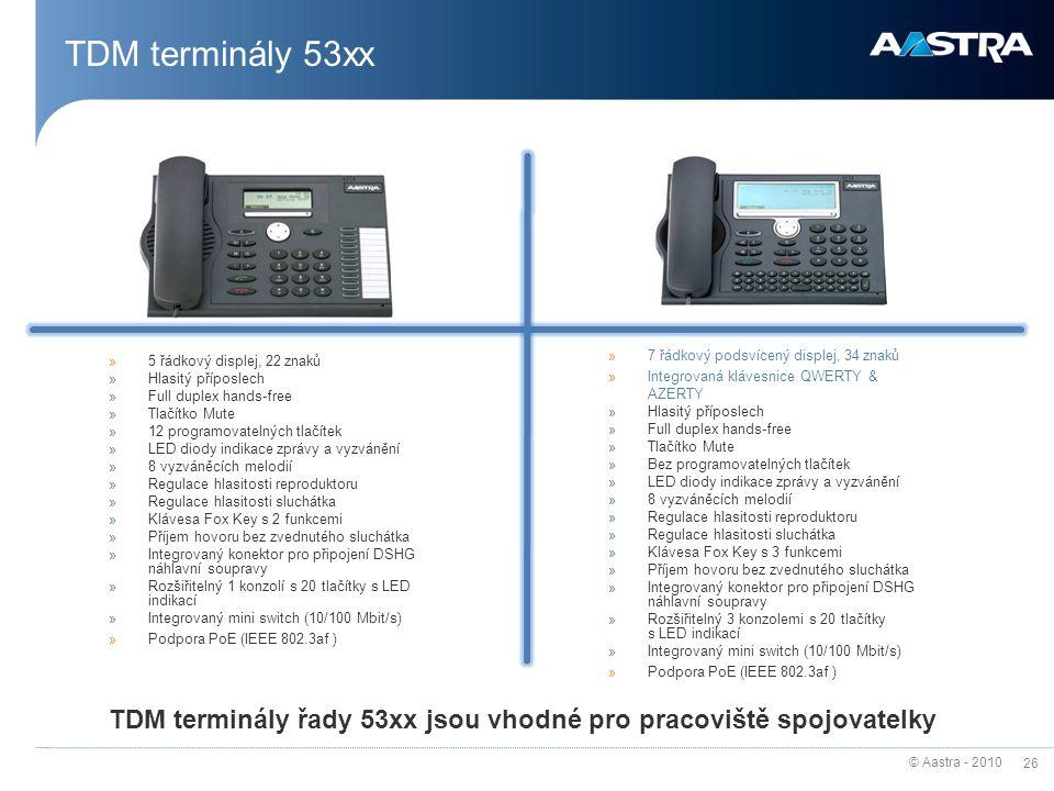 TDM terminály 53xx 5 řádkový displej, 22 znaků. Hlasitý příposlech. Full duplex hands-free. Tlačítko Mute.