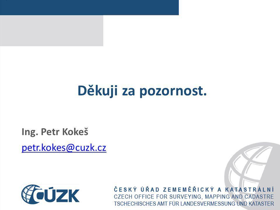 Ing. Petr Kokeš petr.kokes@cuzk.cz