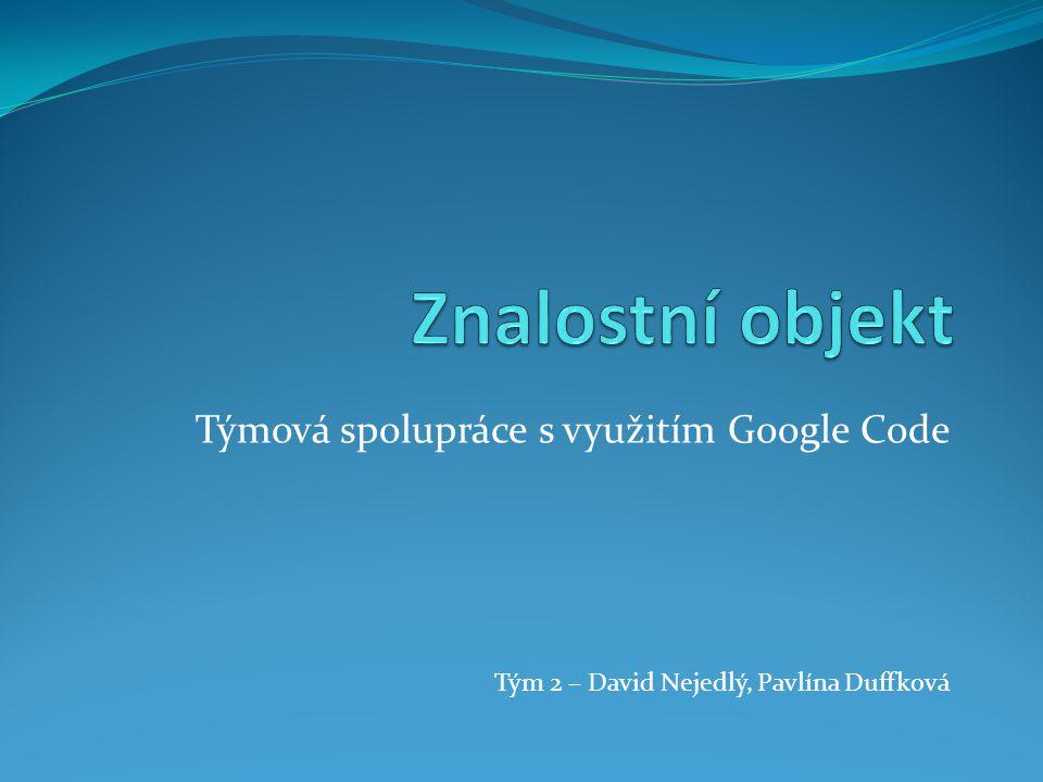 Týmová spolupráce s využitím Google Code