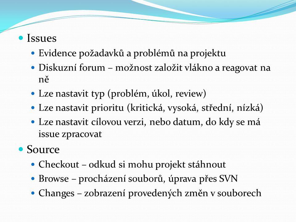 Issues Source Evidence požadavků a problémů na projektu