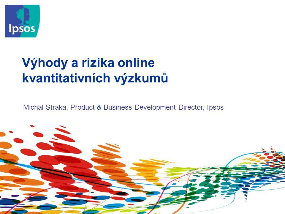 Výhody a rizika online kvantitativních výzkumů