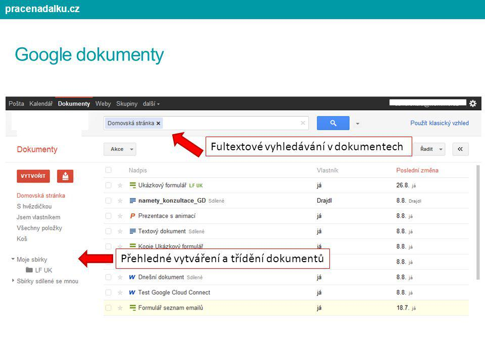 Google dokumenty Fultextové vyhledávání v dokumentech