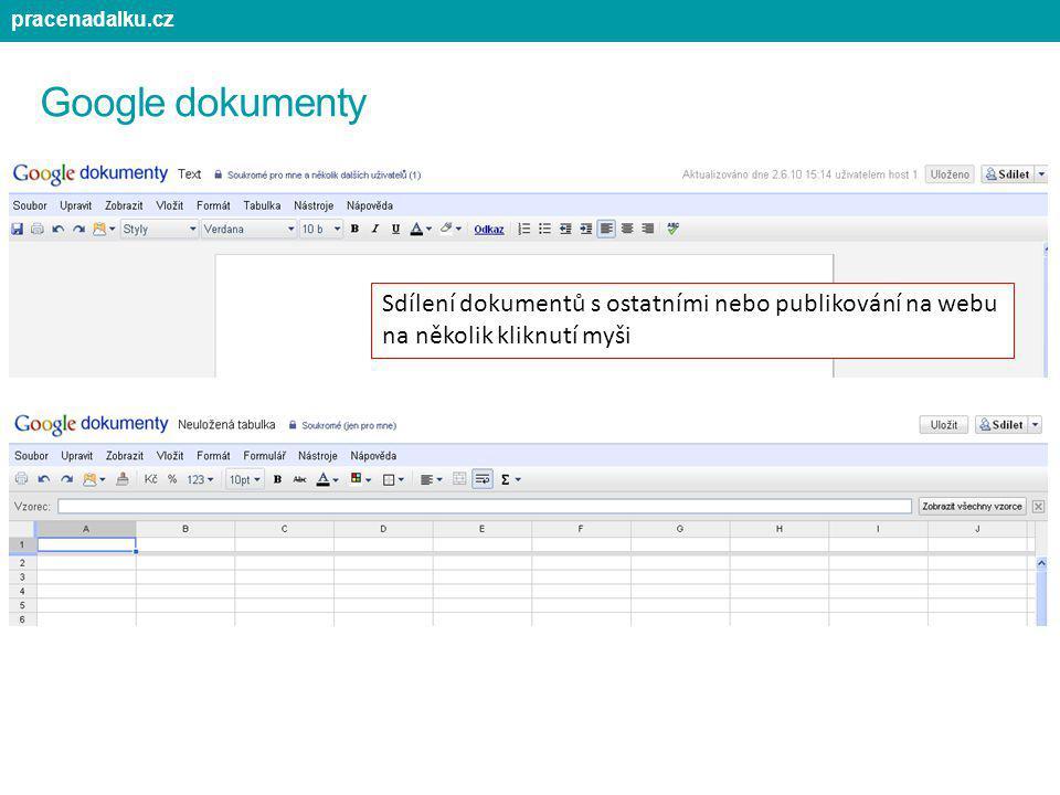 pracenadalku.cz Google dokumenty. Sdílení dokumentů s ostatními nebo publikování na webu.