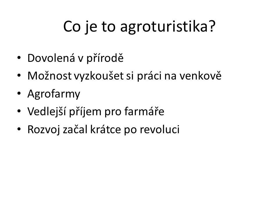Co je to agroturistika Dovolená v přírodě