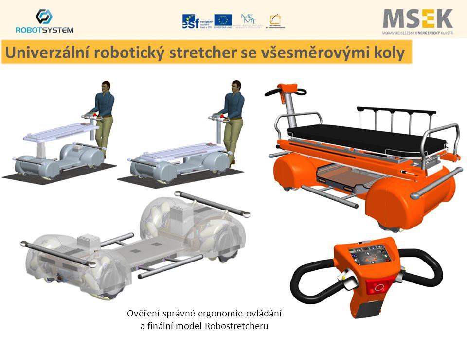 Ověření správné ergonomie ovládání a finální model Robostretcheru