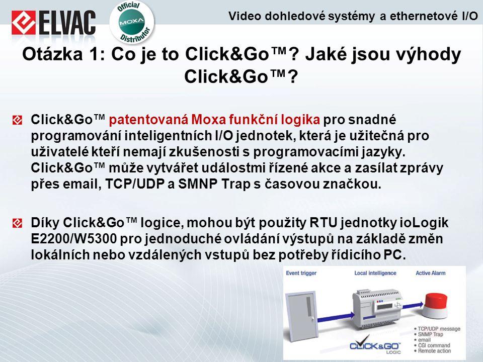 Otázka 1: Co je to Click&Go™ Jaké jsou výhody Click&Go™