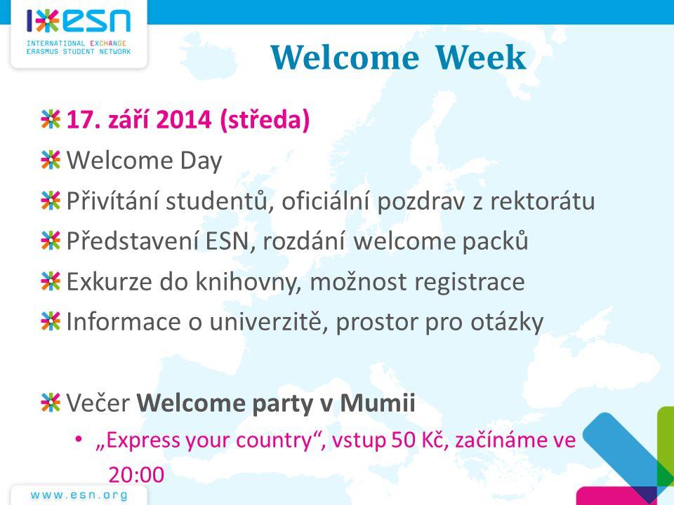 Welcome Week 17. září 2014 (středa) Welcome Day