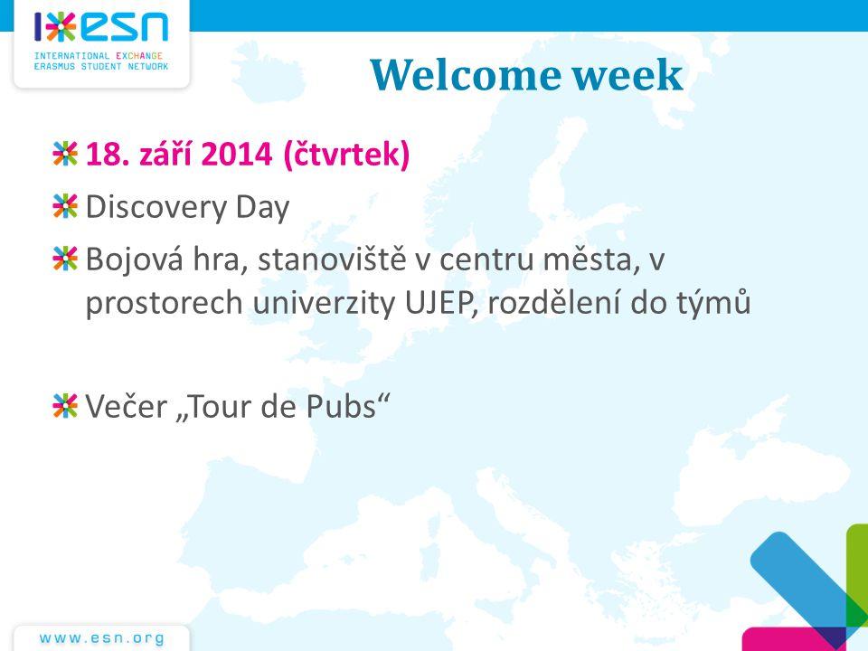 Welcome week 18. září 2014 (čtvrtek) Discovery Day