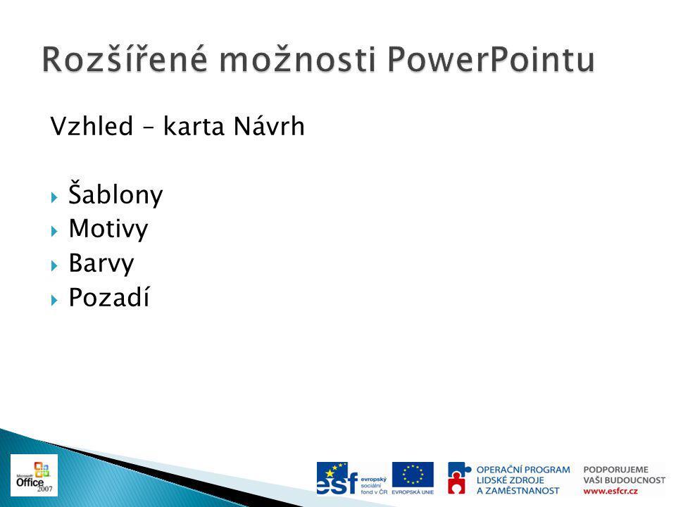 Rozšířené možnosti PowerPointu
