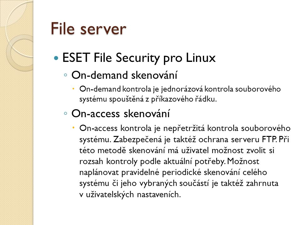 File server ESET File Security pro Linux On-demand skenování