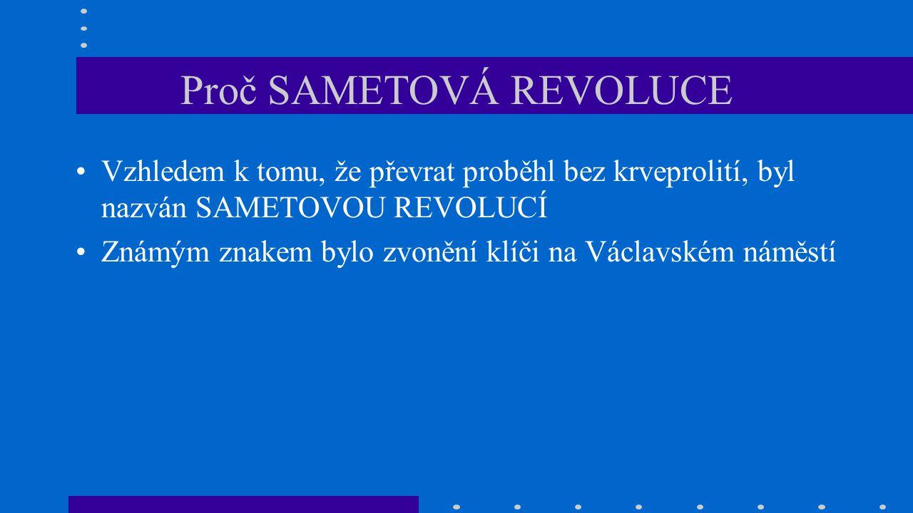 Proč SAMETOVÁ REVOLUCE