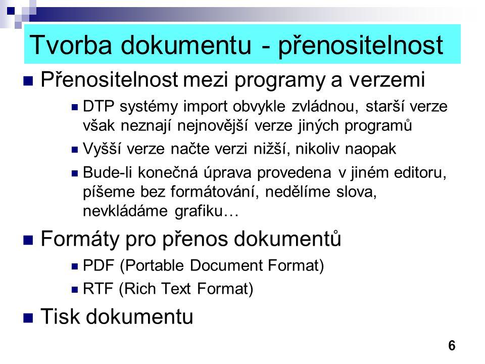 Tvorba dokumentu - přenositelnost