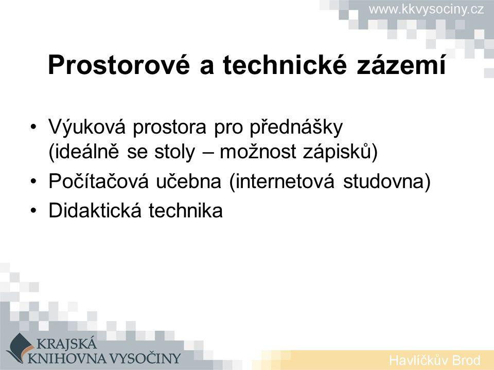 Prostorové a technické zázemí