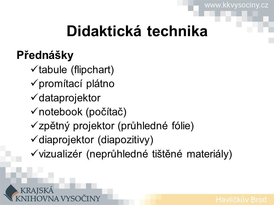 Didaktická technika Přednášky tabule (flipchart) promítací plátno