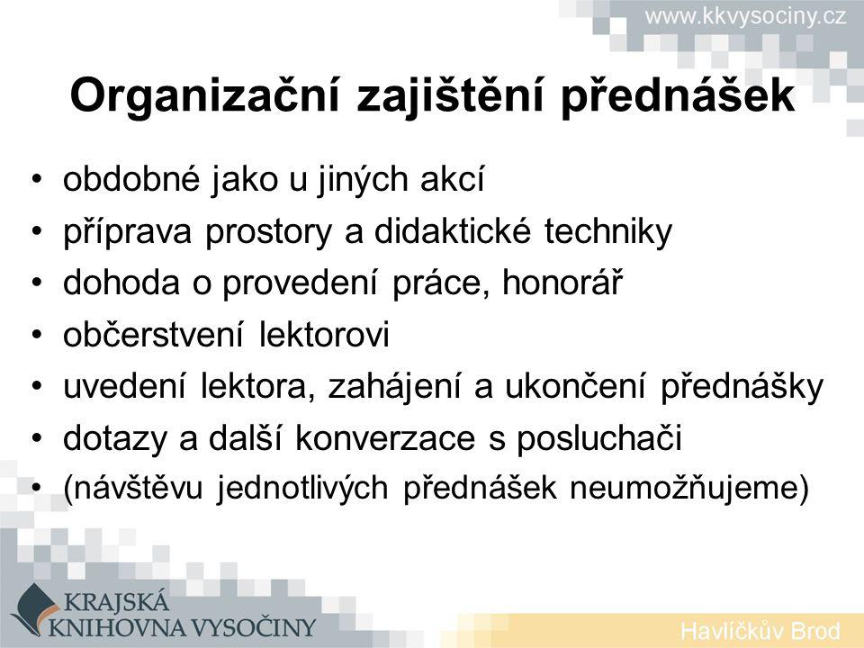 Organizační zajištění přednášek