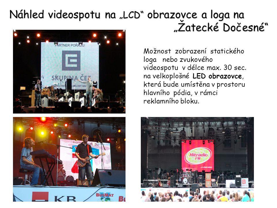 """Náhled videospotu na """"LCD obrazovce a loga na """"Žatecké Dočesné"""