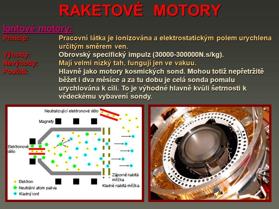 RAKETOVÉ MOTORY Iontové motory: