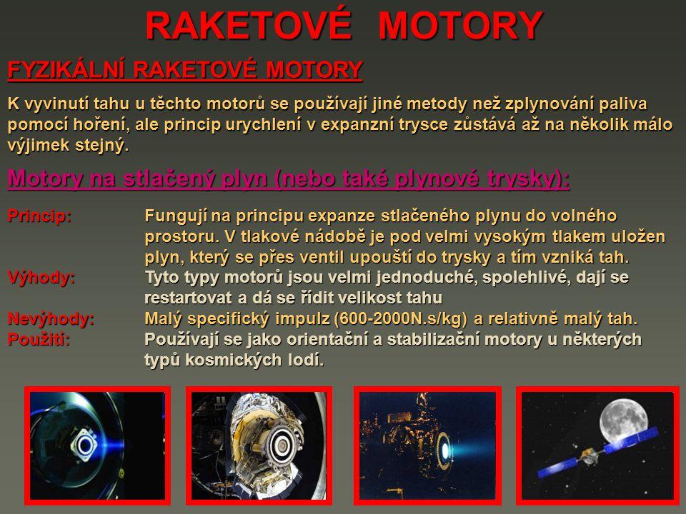 RAKETOVÉ MOTORY FYZIKÁLNÍ RAKETOVÉ MOTORY