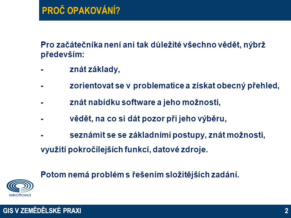 PROČ OPAKOVÁNÍ 07 April 2017.