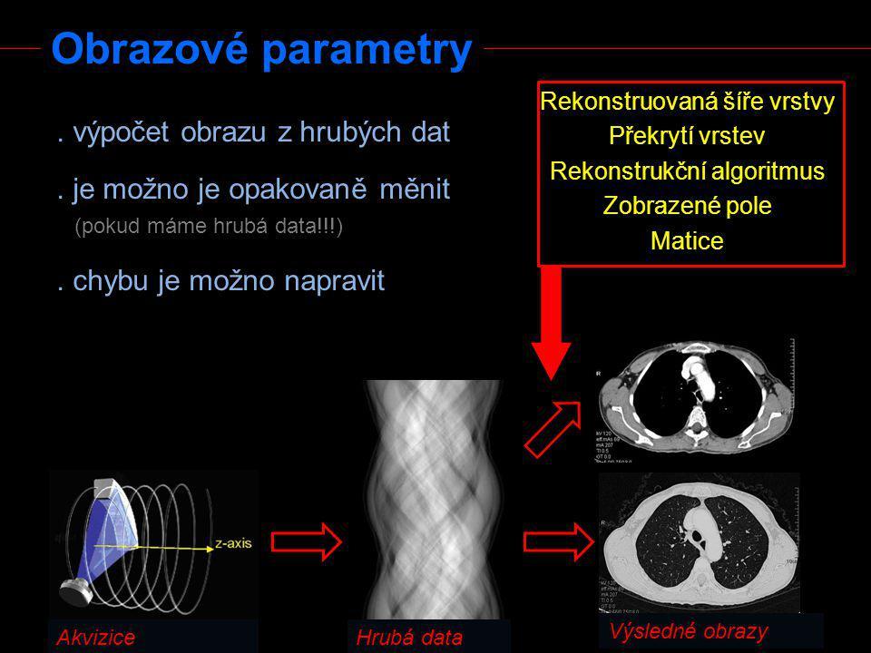 Obrazové parametry . výpočet obrazu z hrubých dat