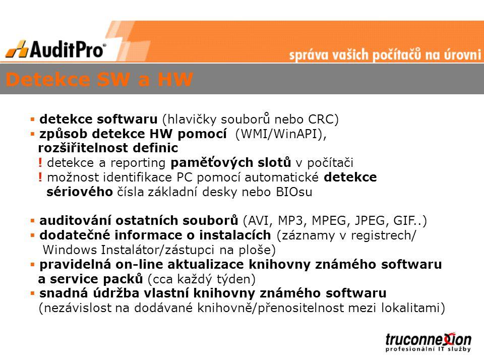 Detekce SW a HW detekce softwaru (hlavičky souborů nebo CRC)
