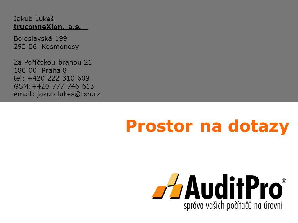Prostor na dotazy Jakub Lukeš truconneXion, a.s. Boleslavská 199