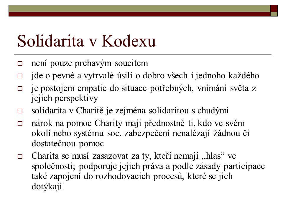 Solidarita v Kodexu není pouze prchavým soucitem