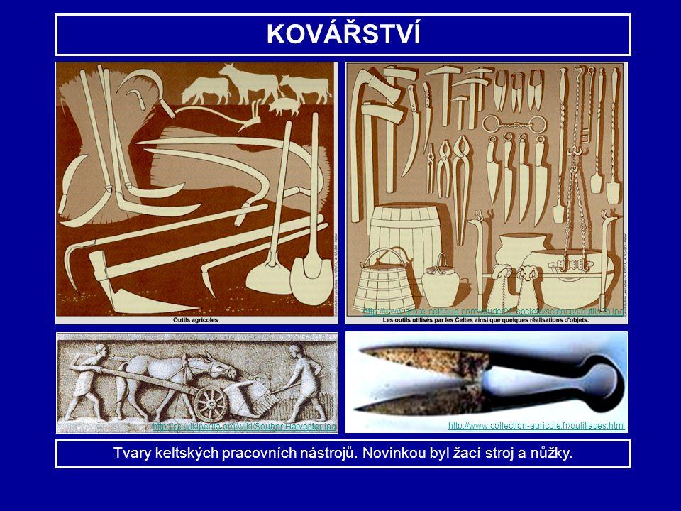 Tvary keltských pracovních nástrojů. Novinkou byl žací stroj a nůžky.