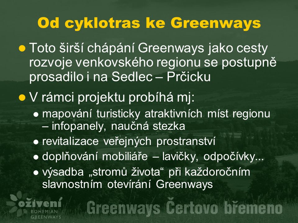 Od cyklotras ke Greenways