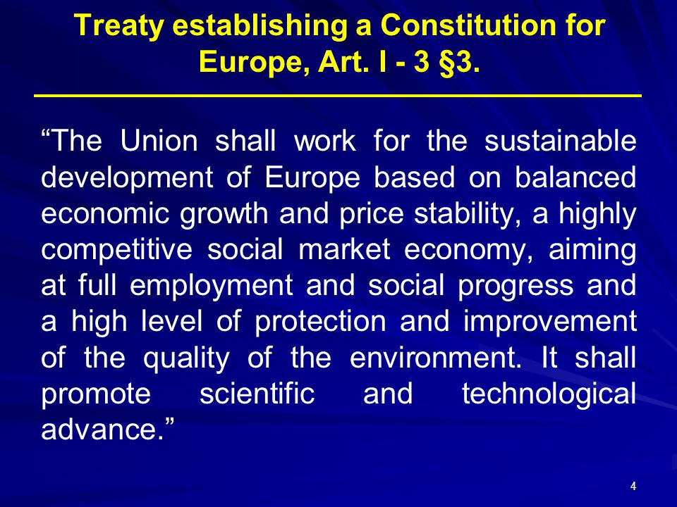 Treaty establishing a Constitution for Europe, Art. I - 3 §3.