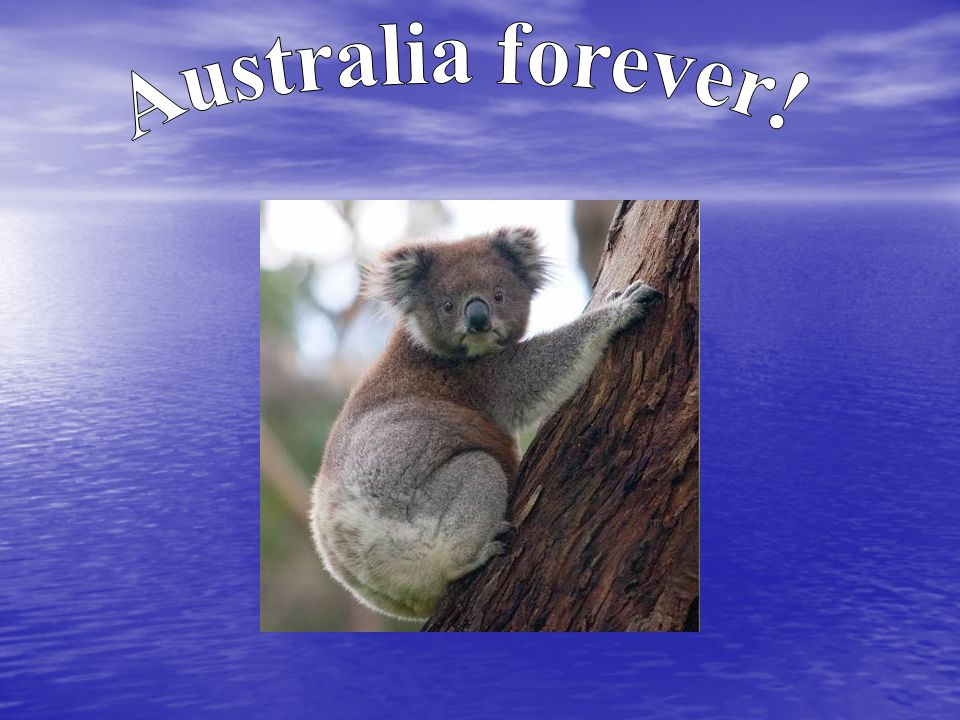 Australia forever!