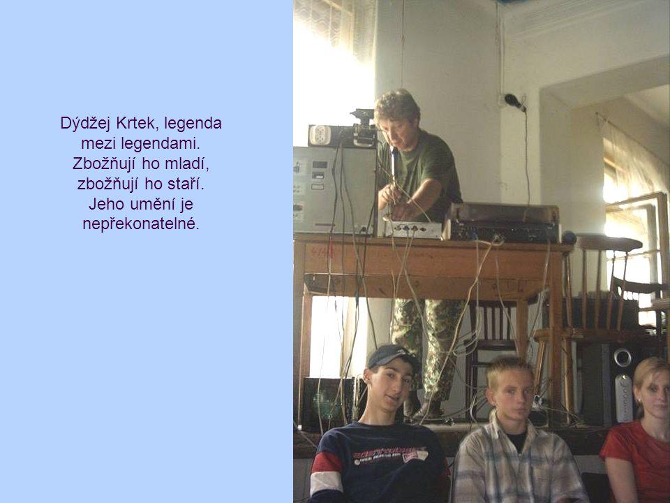 Dýdžej Krtek, legenda mezi legendami. Zbožňují ho mladí, zbožňují ho staří.
