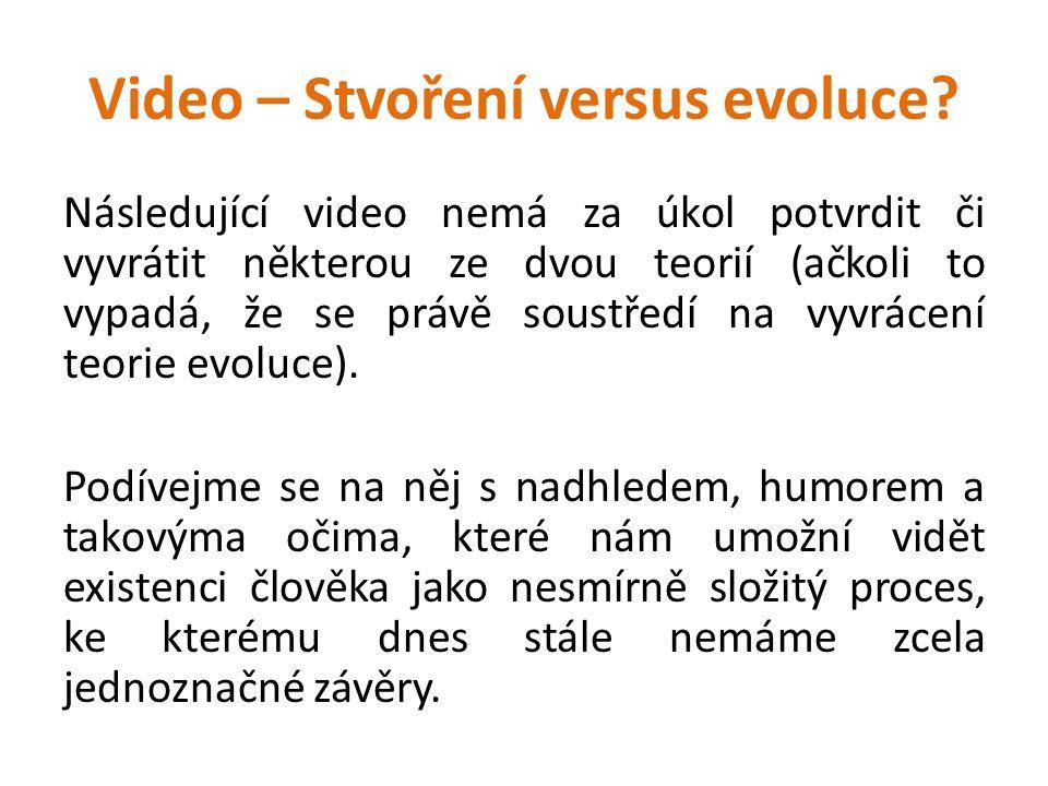 Video – Stvoření versus evoluce