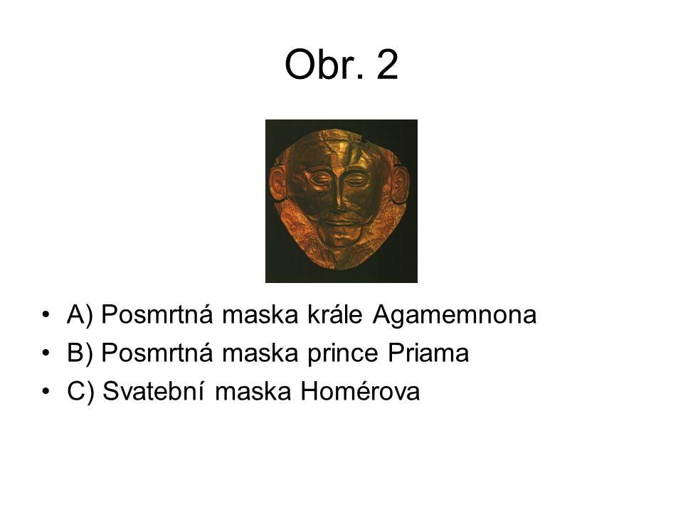 Obr. 2 A) Posmrtná maska krále Agamemnona