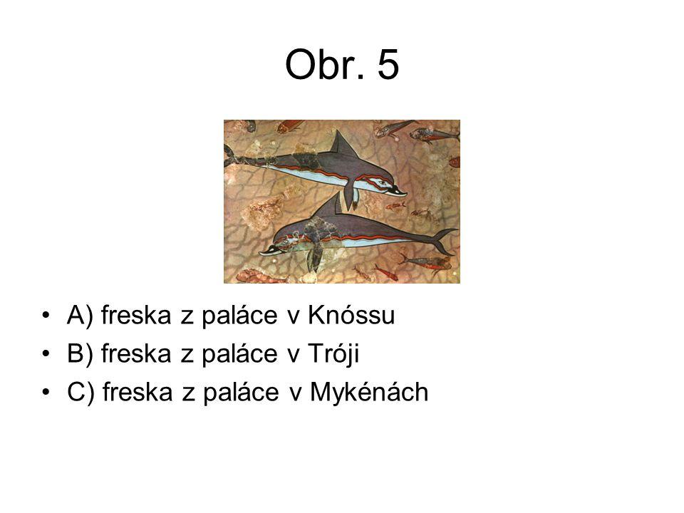 Obr. 5 A) freska z paláce v Knóssu B) freska z paláce v Tróji