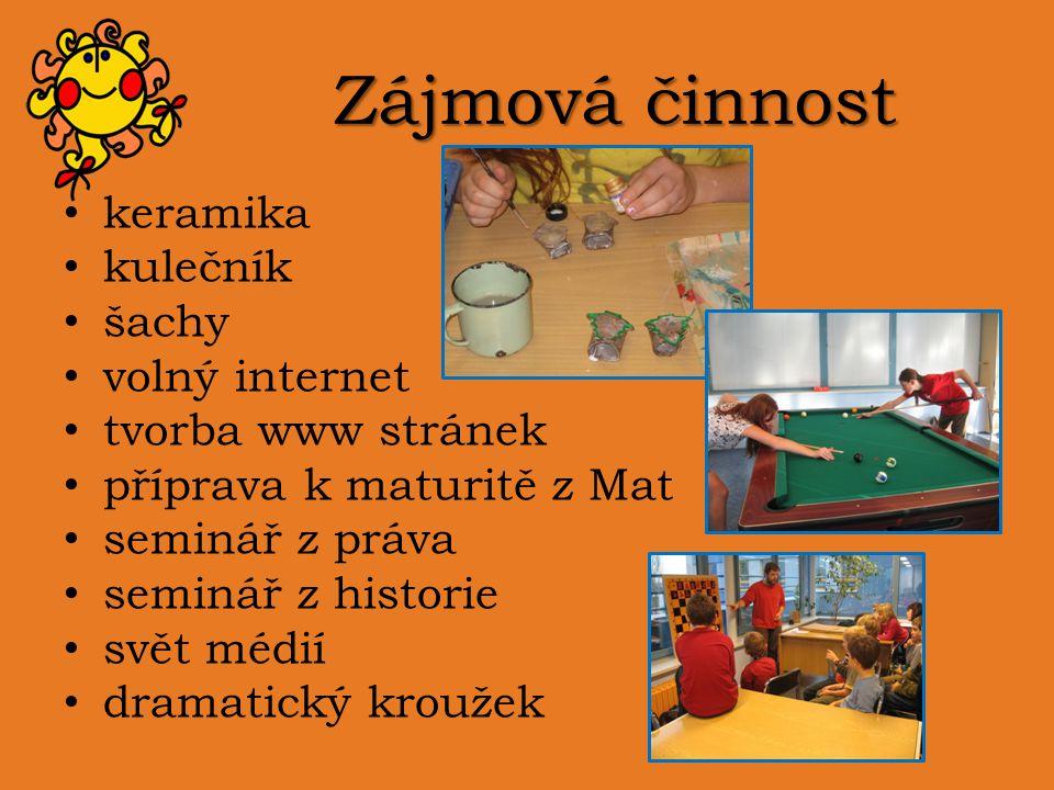 Zájmová činnost keramika kulečník šachy volný internet