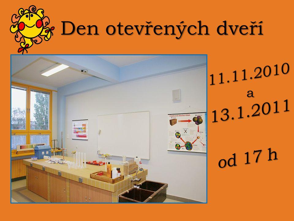Den otevřených dveří 11.11.2010 a 13.1.2011 od 17 h