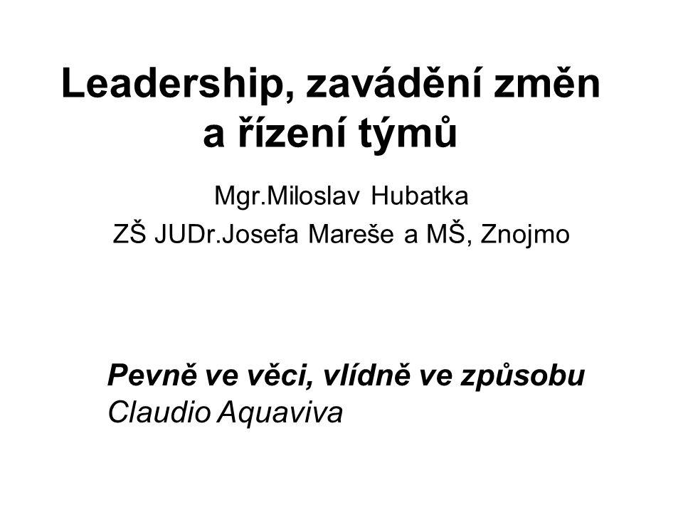 Leadership, zavádění změn a řízení týmů