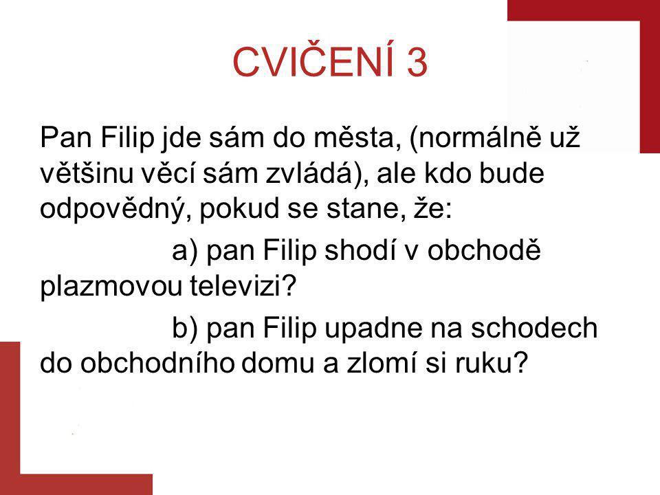 CVIČENÍ 3