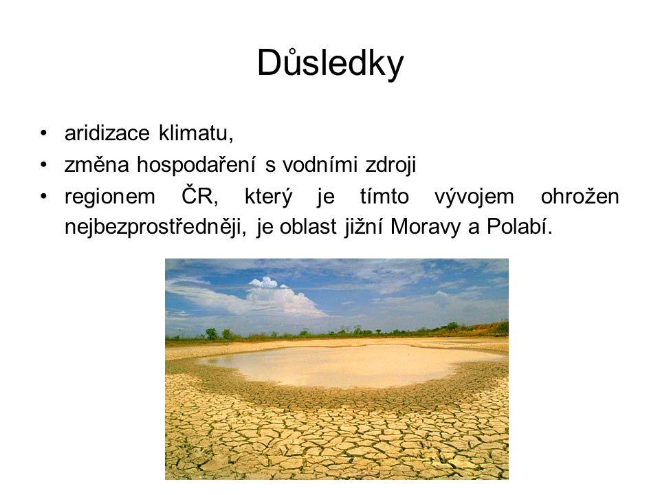Důsledky aridizace klimatu, změna hospodaření s vodními zdroji