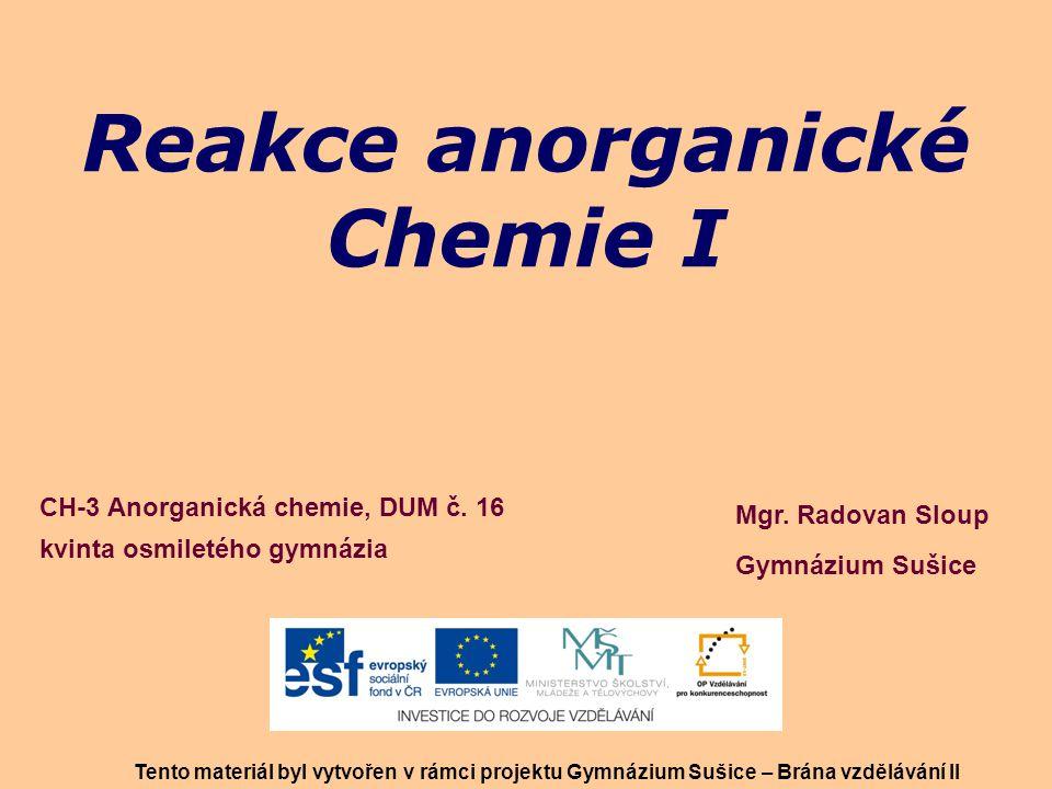 Reakce anorganické Chemie I