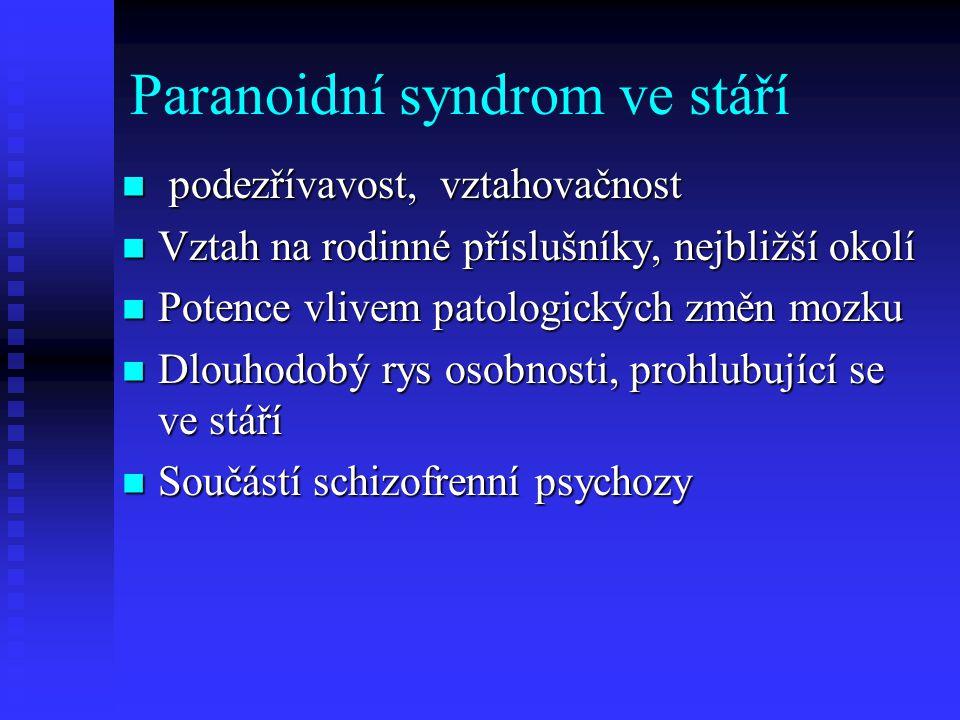 Paranoidní syndrom ve stáří