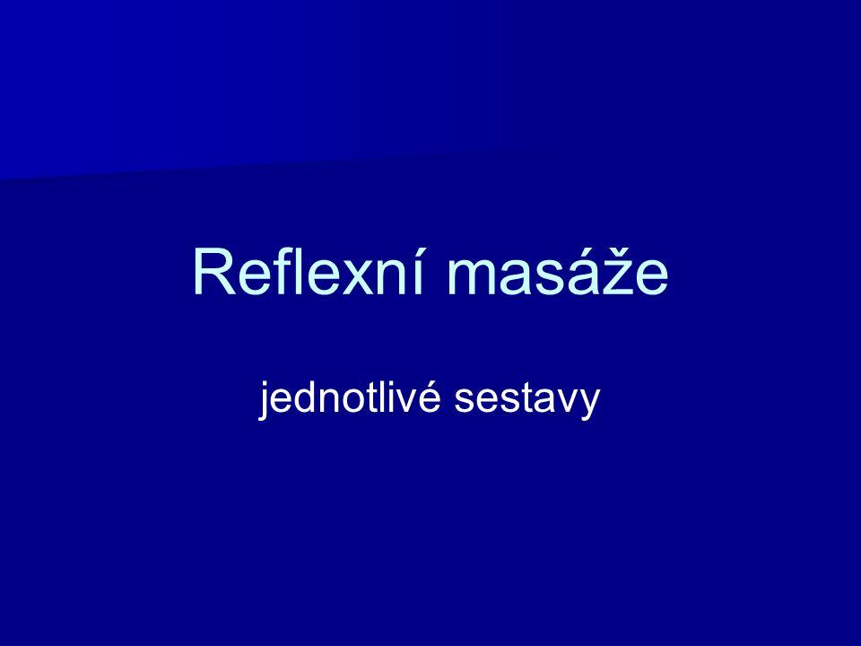 Reflexní masáže jednotlivé sestavy