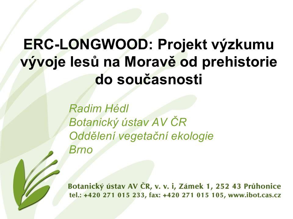 ERC-LONGWOOD: Projekt výzkumu vývoje lesů na Moravě od prehistorie do současnosti