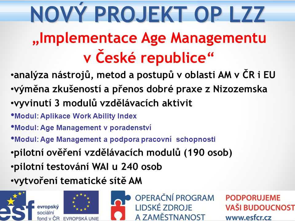 """Implementace Age Managementu"