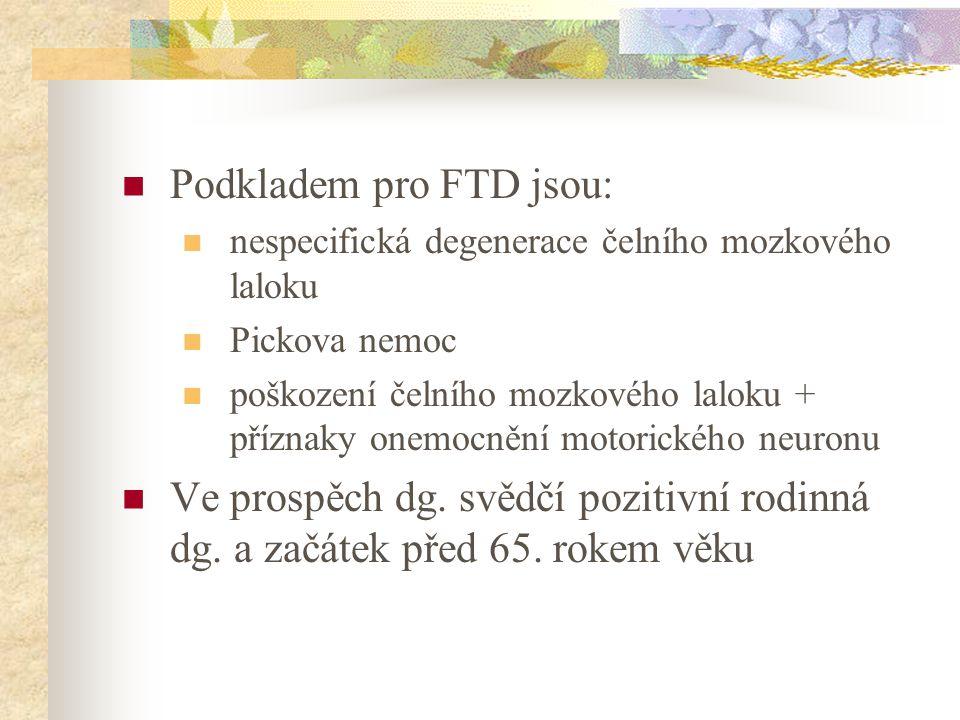 Podkladem pro FTD jsou: