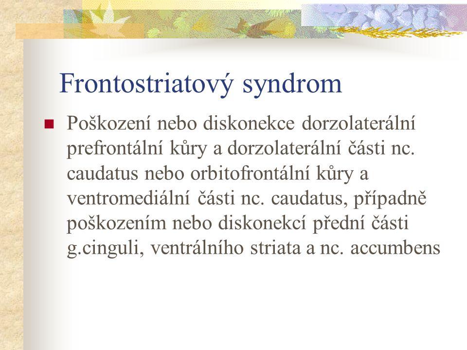Frontostriatový syndrom