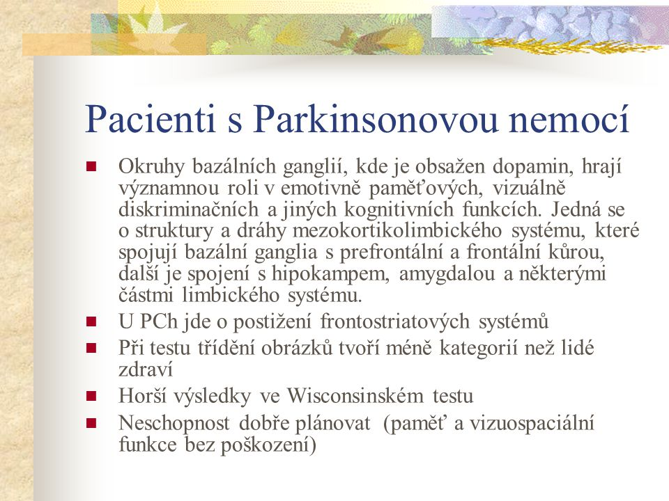 Pacienti s Parkinsonovou nemocí
