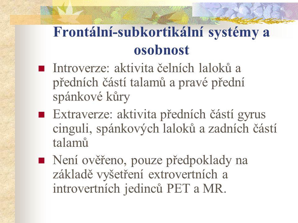 Frontální-subkortikální systémy a osobnost