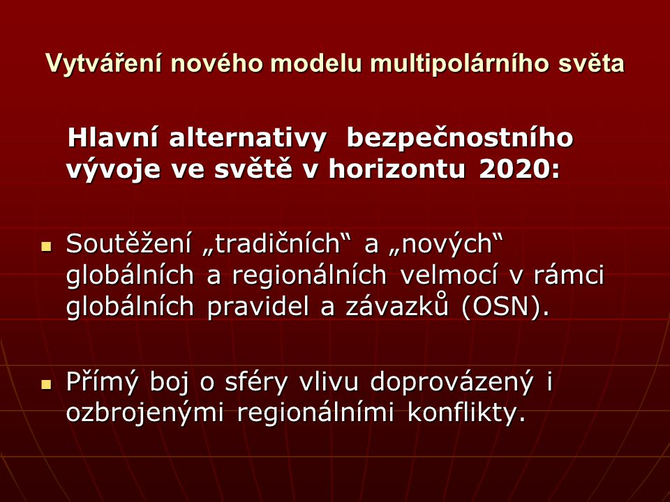 Vytváření nového modelu multipolárního světa